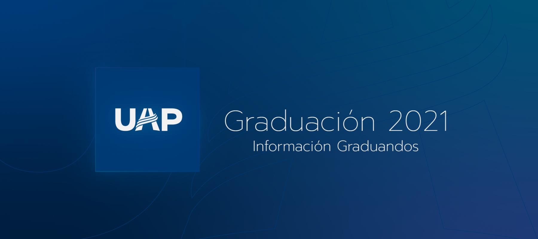 Información para graduados 2021